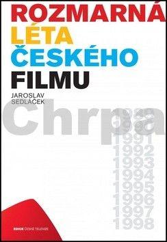 Jaroslav Sedláček: Rozmarná léta českého filmu I cena od 249 Kč