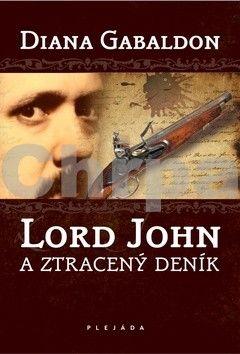 Diana Gabaldon: Lord John a ztracený deník cena od 0 Kč