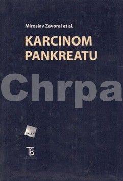 Zavoral Miroslav: Karcinom pankreatu cena od 642 Kč