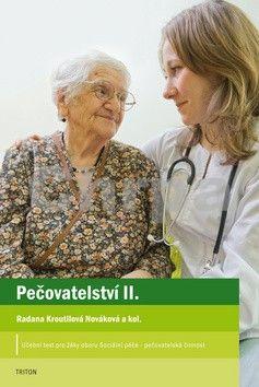 Radana Kroutilová Nováková: Pečovatelství II cena od 101 Kč
