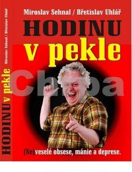 Břetislav Uhlář: Hodinu v pekle cena od 162 Kč