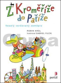 Robin Král: Z Kroměříže do Paříže cena od 157 Kč