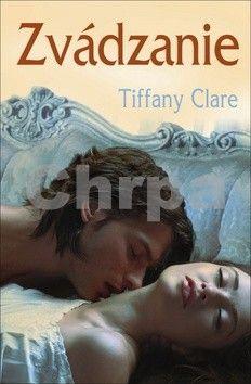Tiffany Clare: Zvádzanie cena od 124 Kč