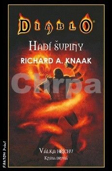 Richard Knaak: Diablo - Hadí šupiny - Válka hříchu 2 cena od 161 Kč