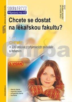 Pavel Řezanka, Ivo Staník: Chcete se dostat na lékařskou fakultu? - Chemie (1.díl) - 3. vydání cena od 189 Kč
