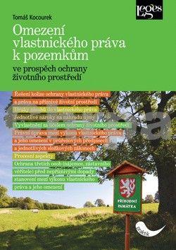 Tomáš Kocourek: Omezení vlastnického práva k pozemkům cena od 300 Kč