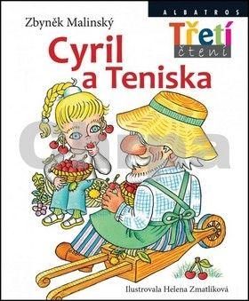 Zbyněk Malinský: Cyril a Teniska cena od 169 Kč