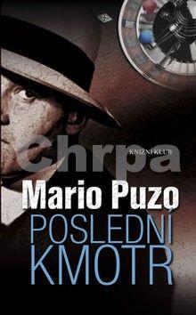Mario Puzo: Poslední kmotr cena od 122 Kč