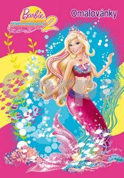Bjaerge Bettina: Barbie - Příběh mořské panny 2 – Omalovánky cena od 59 Kč