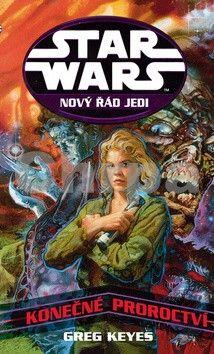 Gregory John Keyes: Star Wars 17 - Konečné proroctví cena od 254 Kč
