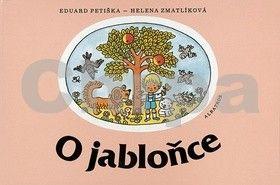 Eduard Petiška, Helena Zmatlíková: O jabloňce cena od 67 Kč