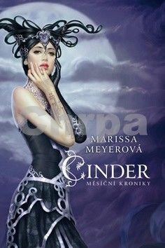 Marissa Meyer: Cinder - Měsíční kroniky 1 cena od 272 Kč