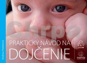 Andrea Poloková: Praktický návod na dojčenie cena od 151 Kč
