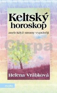 Helena Vrábková: Keltský horoskop aneb Když stromy vyprávějí cena od 114 Kč