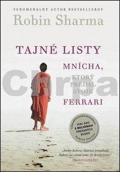 Robin Sharma: Tajné listy mnícha, ktorý predal svoje Ferrari cena od 170 Kč