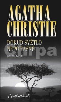 Agatha Christie: Dokud světlo nepohasne cena od 249 Kč