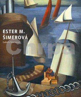 Ľudmila Peterajová: Ester M.Šimerová cena od 1512 Kč