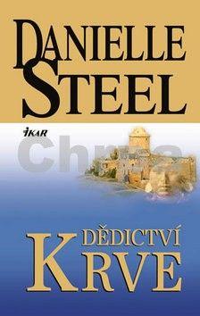 Danielle Steel: Dědictví krve cena od 183 Kč