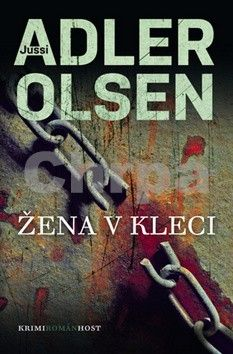 Jussi Adler-Olsen: Žena v kleci cena od 141 Kč
