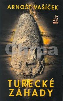 Arnošt Vašíček: Turecké záhady cena od 123 Kč