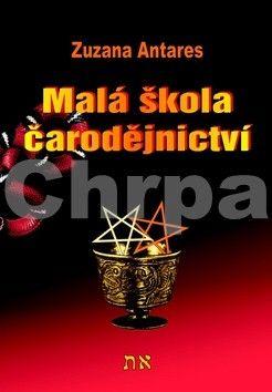 Antares Zuzana: Malá škola čarodějnictví cena od 111 Kč