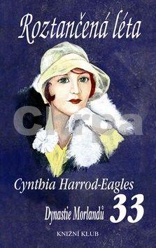 Cynthia Harrod-Eagles: Roztančená léta (DM 33) cena od 207 Kč