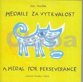 Petr Musílek, Veronika Jílková-Hrčková: Medaile za vytrvalost/A medal for perseverance cena od 192 Kč