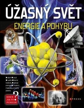 Úžasný svět energie a pohybu cena od 208 Kč