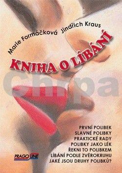 Marie Formáčková: Kniha o líbání + CD s písničkami o lásce a líbání cena od 146 Kč