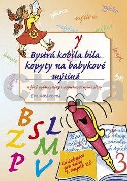 Eva Mrázková: Bystrá kobyla bila kopyty na babykové mýtině cena od 131 Kč