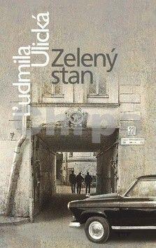 Ľudmila Ulická: Zelený stan cena od 359 Kč