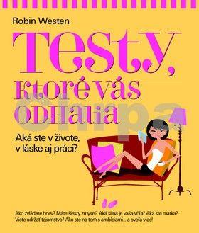Robin Westen: Testy, ktoré vás odhalia cena od 231 Kč