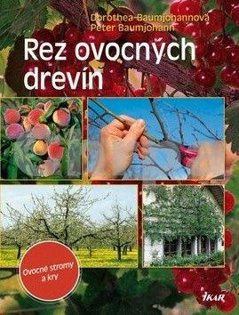 Kolektiv: Rez ovocných drevín cena od 118 Kč