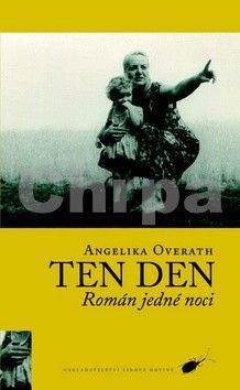 Angelika Overath: Ten den cena od 99 Kč