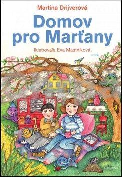 Eva Mastníková, Martina Drijverová: Domov pro Marťany cena od 131 Kč