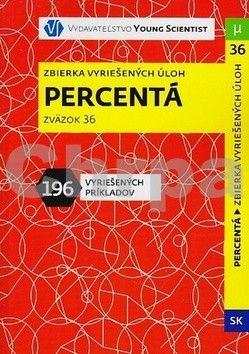 Iveta Olejárová: Percentá - Zbierka vyriešených úloh cena od 95 Kč