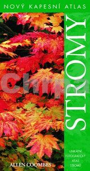 Allen J. Coombes: Stromy - Nový kapesní atlas cena od 227 Kč