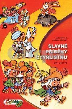 Ljuba Štíplová: Slavné příbehy Čtyřlístku (2. velká kniha) cena od 343 Kč