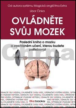 Libor Činka: Ovládněte svůj mozek cena od 237 Kč