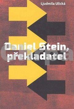 Ľudmila Ulická: Daniel Stein, překladatel cena od 310 Kč