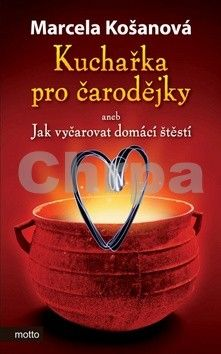 Marcela Košanová: Kuchařka pro čarodějky cena od 84 Kč