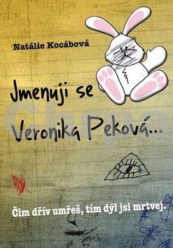 Natálie Kocábová: Jmenuji se Veronika Peková… cena od 169 Kč