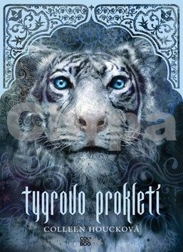 Colleen Houck: Tygrovo prokletí cena od 223 Kč
