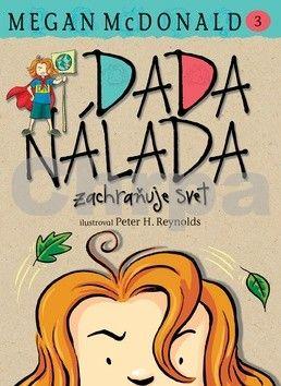 Megan McDonald: Dada Nálada zachraňuje svet! cena od 185 Kč