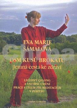 Eva Marie Šámalová: Osm kusů brokátu cena od 163 Kč