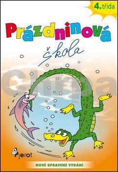 Petr Šulc: Prázdninová škola 4. třída cena od 55 Kč