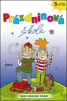Petr Šulc: Prázdninová škola 5.třída cena od 55 Kč
