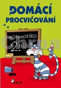 Petr Šulc: Domácí procvičování - Matematika 2. třída cena od 99 Kč