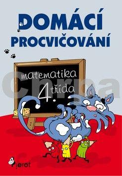 Petr Šulc: Domácí procvičování - Matematika 4. třída cena od 73 Kč