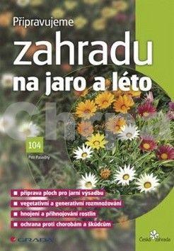 Petr Pasečný: Připravujeme zahradu na jaro a léto cena od 55 Kč